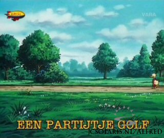 Alfred J. Kwak - Aflevering 48: Een Partijtje Golf - How About a Game of Golf - Eine Partie Golf - Alfred et le golf -  Alfred Jodocus Kwak